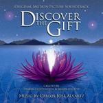 Discover the Gift de Carlos José Alvarez