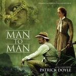 Man to Man de Patrick Doyle, en MSM