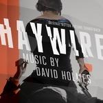 Haywire de David Holmes, en Silva Screen