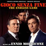 Gioco Senza Fine (The Endless Game), by Morricone