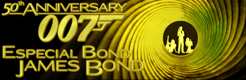 Especial James Bond: 50 Aniversario