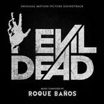 Suite del score de Evil Dead (Roque Baños)