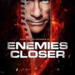 Asignaciones: Enemies Closer para Tony Morales