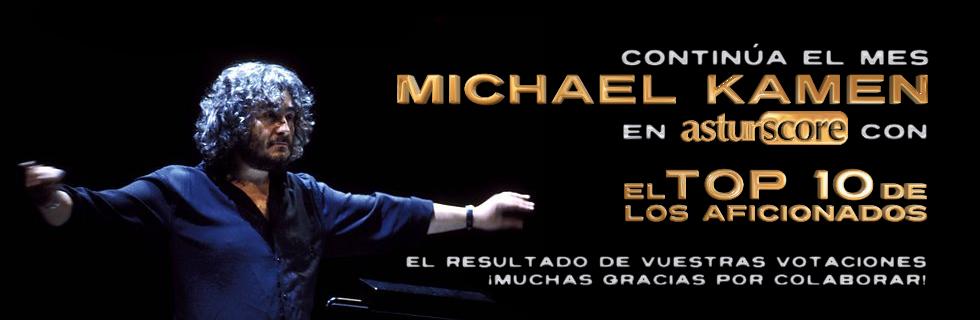 ESPECIAL MICHAEL KAMEN: El Top 10 de los aficionados