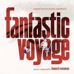 Reedición: Fantastic Voyage de Leonard Rosenman