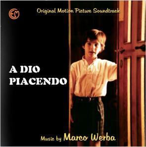 A Dio Piacendo (Marco Werba) se editará en CD
