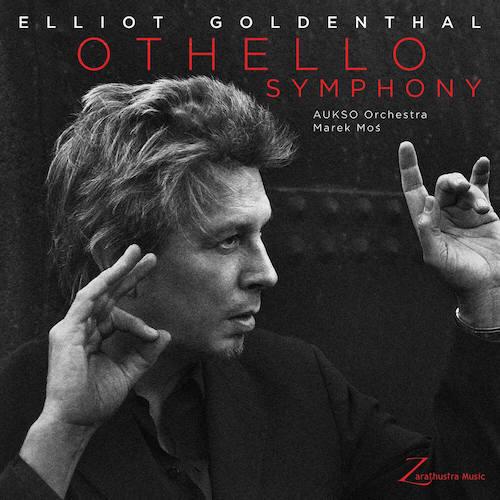 Zarathustra editará Othello Symphony de Elliot Goldenthal