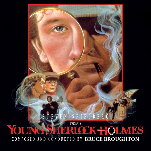 Intrada. Young Sherlock Holmes. Bruce Broughton.