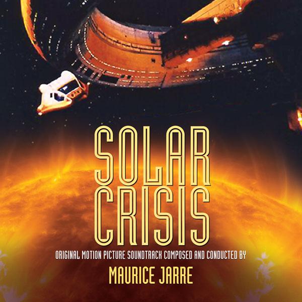 Solar Crisis, de Maurice Jarre, en Intrada