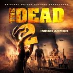 The Dead 2, de Imran Ahmad, en Howlin'