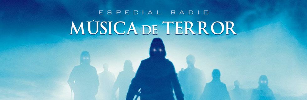 Especial Radio Música de Terror