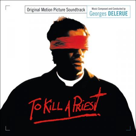 To Kill a Priest: Un Delerue Expandido