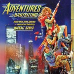 Adventures in Babysitting, de Michael Kamen, en Intrada