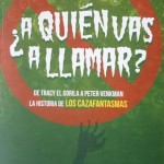 Entrevista a Octavio: A Quien Vas a Llamar (Ghostbusters)