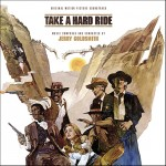 Take a Hard Ride, Super Goldsmith en La-la Land