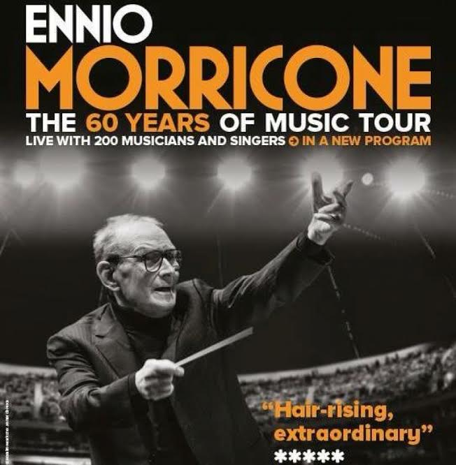 Ennio Morricone: The 60 Years of Music Tour