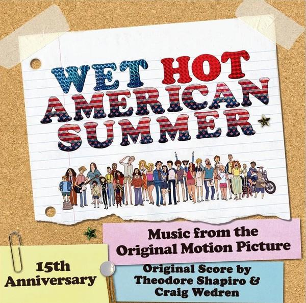 Wet Hot American Summer, Detalles del LP