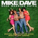 Mike and Dave Need Wedding Dates, Detalles