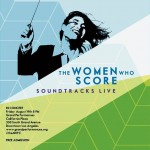 Concierto The Women Who Score: Soundtracks Live