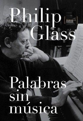 Philip Glass publica sus memorias