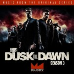From Dusk Till Dawn: Season 3, Detalles