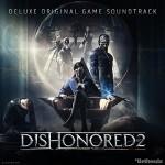 Dishonored 2, Detalles del álbum