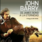 John Barry. De James Bond a la eternidad