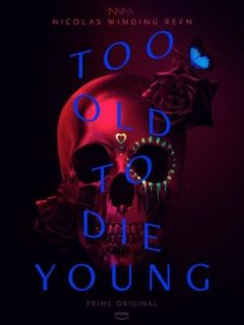 Póster Too Old To Die Young