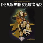 The Man with Bogart's Face, Detalles del álbum