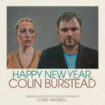 Happy New Year, Colin Burstead, Detalles del álbum