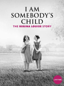 Póster I Am Somebody's Child: The Regina Louise Story
