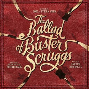 Carátula BSO The Ballad of Buster Scruggs - Carter Burwell