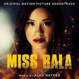Carátula BSO Miss Bala - Alex Heffes