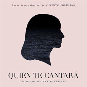 Carátula BSO Quién te cantará - Alberto Iglesias