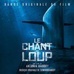 Carátula BSO Le chant du loup - Tomandandy