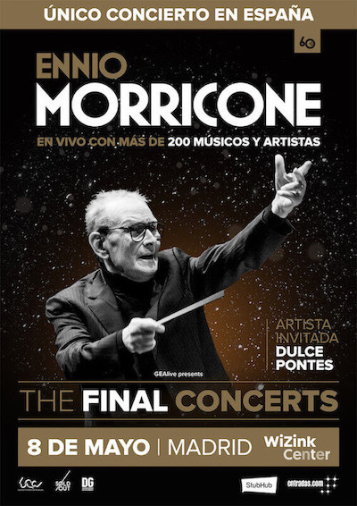 El Éxtasis de Morricone: The Final Concerts
