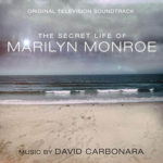 Carátula BSO The Secret Life of Marilyn Monroe - David Carbonara
