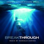 Fox Music edita la banda sonora Breakthrough Marcelo Zarvos