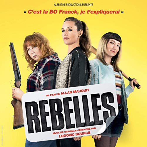 Albertine Productions edita la banda sonora Rebelles