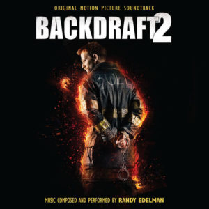 Carátula BSO Backdraft II - Randy Edelman