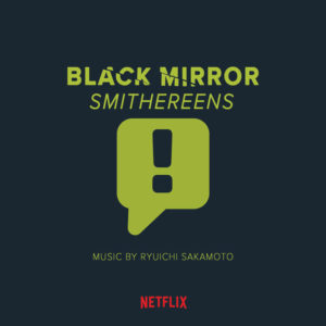 Carátula BSO Black Mirror: Smithereens - Ryūichi Sakamoto