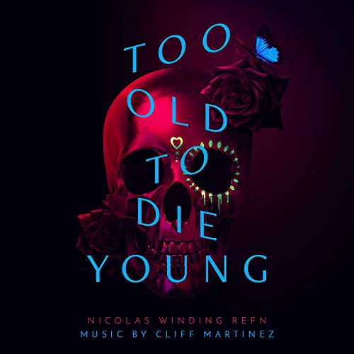Milan Records editara la banda sonora Too Old To Die Young