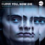 Little Twig Records editará la banda sonora I Love You, Now Die