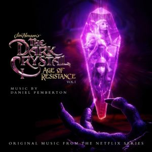 Carátula BSO The Dark Crystal Age of Resistance Vol 1 - Daniel Pemberton