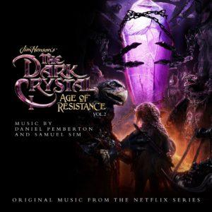 Carátula BSO The Dark Crystal: Age of Resistance Vol 2 - Daniel Pemberton y Samuel Sim