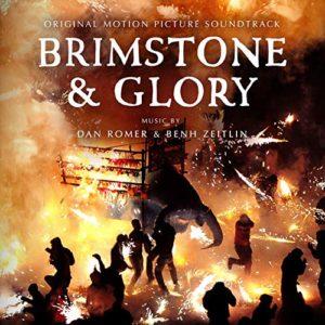 Carátula BSO Brimstone & Glory - Dan Romer yBenh Zeitlin
