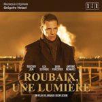 Why Not Production edita la banda sonora Roubaix, une lumière