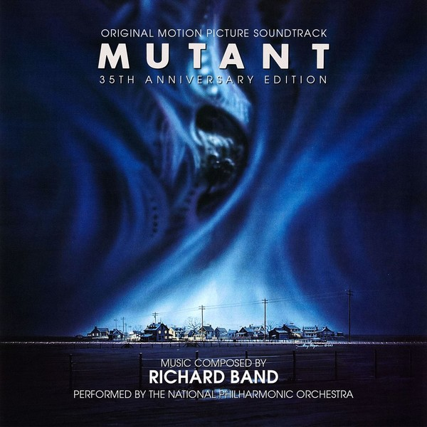 Mutant: 35th Anniversary, de Richard Band, en Buysoundtrax