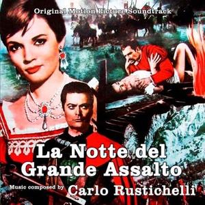 La Notte del Grande Assalto, de Carlo Rustichelli, en Saimel