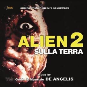 Alien 2 Sulla Terra - Mauricio y Guido De Angelis